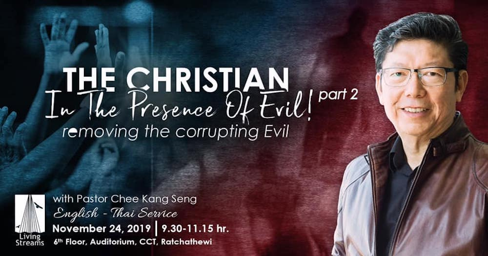 The Christian in the Presence of Evil Part 2- removing the corrupting evil! Image